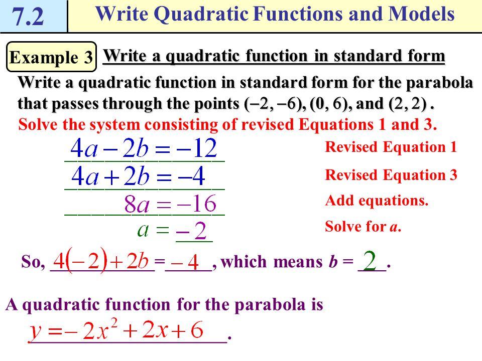 How Do I Write Quadratic Functions And Models 72 Write Quadratic
