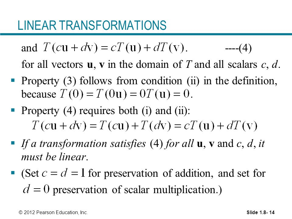 Slide © 2012 Pearson Education, Inc. LINEAR TRANSFORMATIONS and.