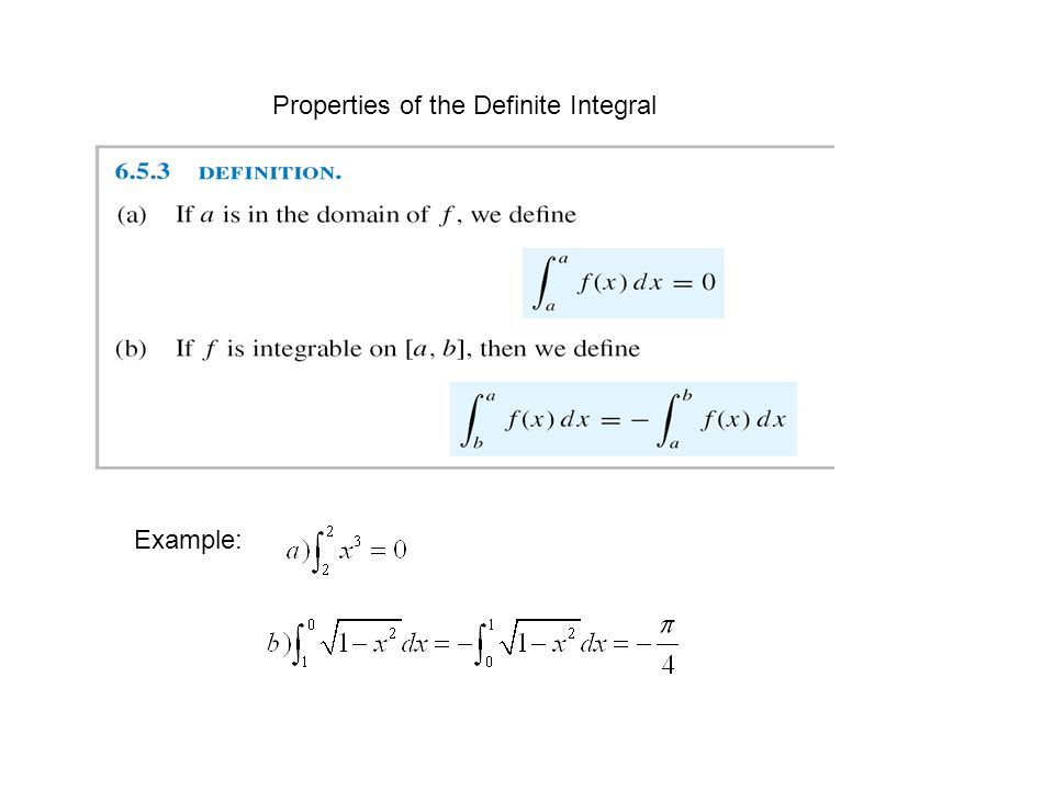 Properties of the Definite Integral Example: