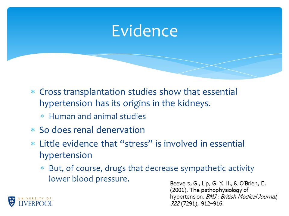  Cross transplantation studies show that essential hypertension has its origins in the kidneys.