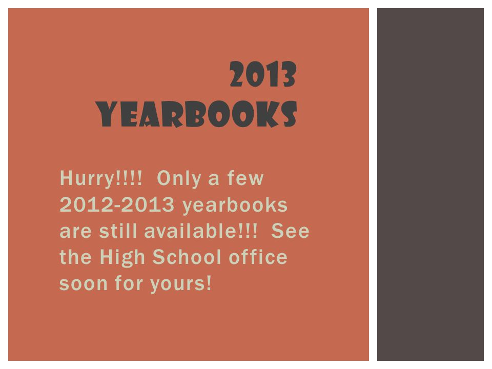 Hurry!!!. Only a few yearbooks are still available!!.