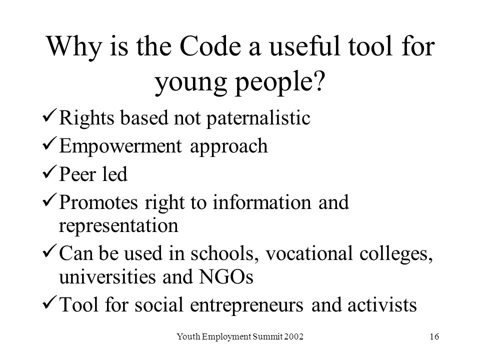 Youth Employment Summit Why is the Code a useful tool for young people.