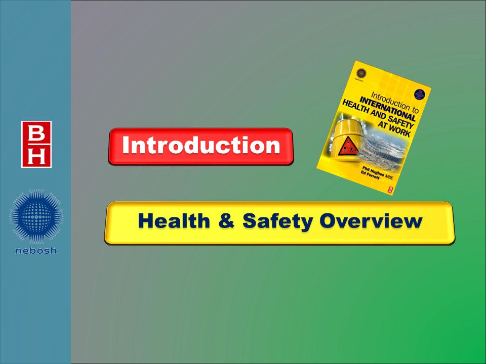 Health & Safety Overview Introduction