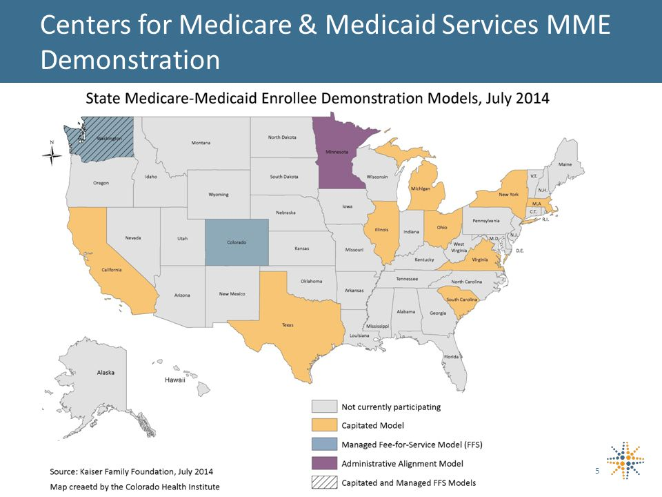 5 Centers for Medicare & Medicaid Services MME Demonstration
