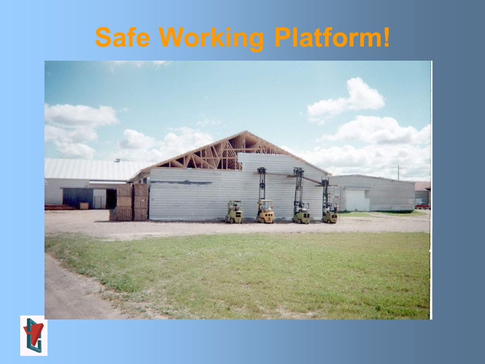 Safe Working Platform!