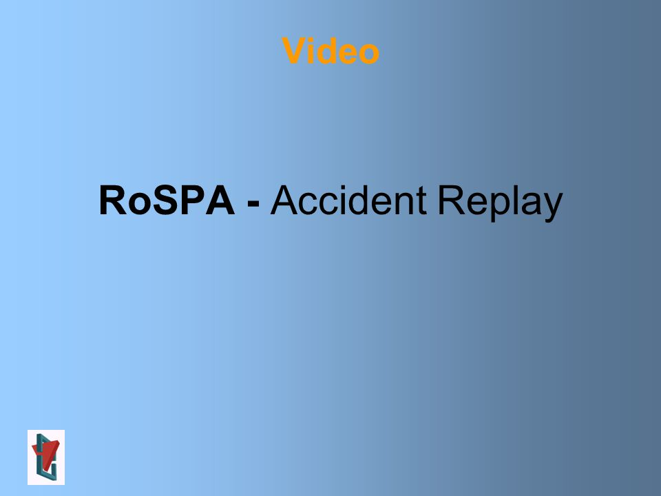 Video RoSPA - Accident Replay
