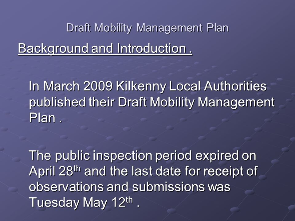 Draft Mobility Management Plan Background and Introduction.