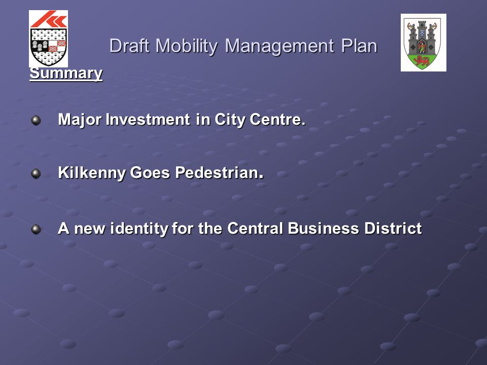 Draft Mobility Management Plan Summary Major Investment in City Centre.