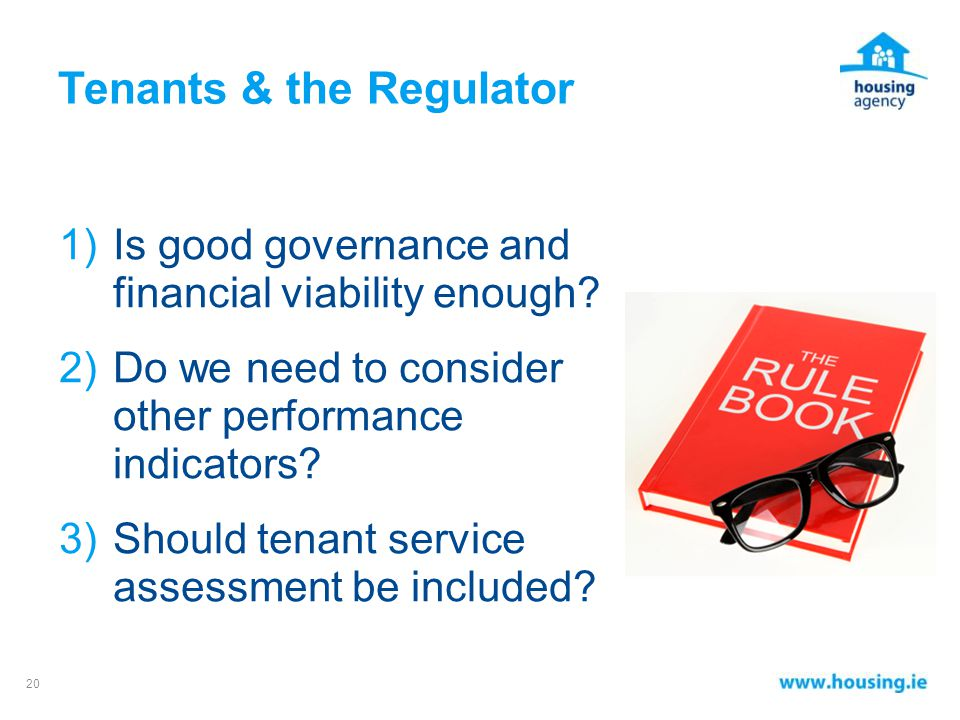 Tenants & the Regulator 1)Is good governance and financial viability enough.