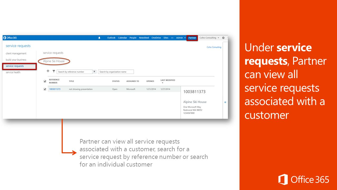 Create Trial Invitations Purchase Offers Delegated Request Customer 24 Partner Can View All Service Requests Associated With A Search For By Reference Number Or An Individual