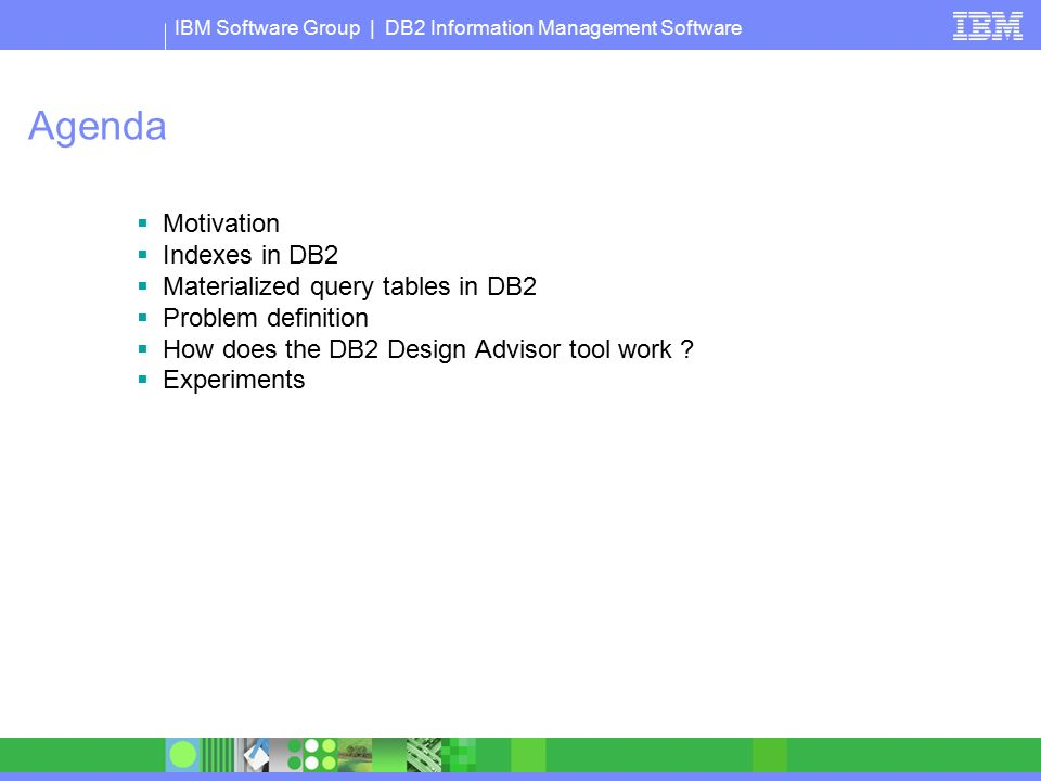 IBM Software Group ® Recommend...