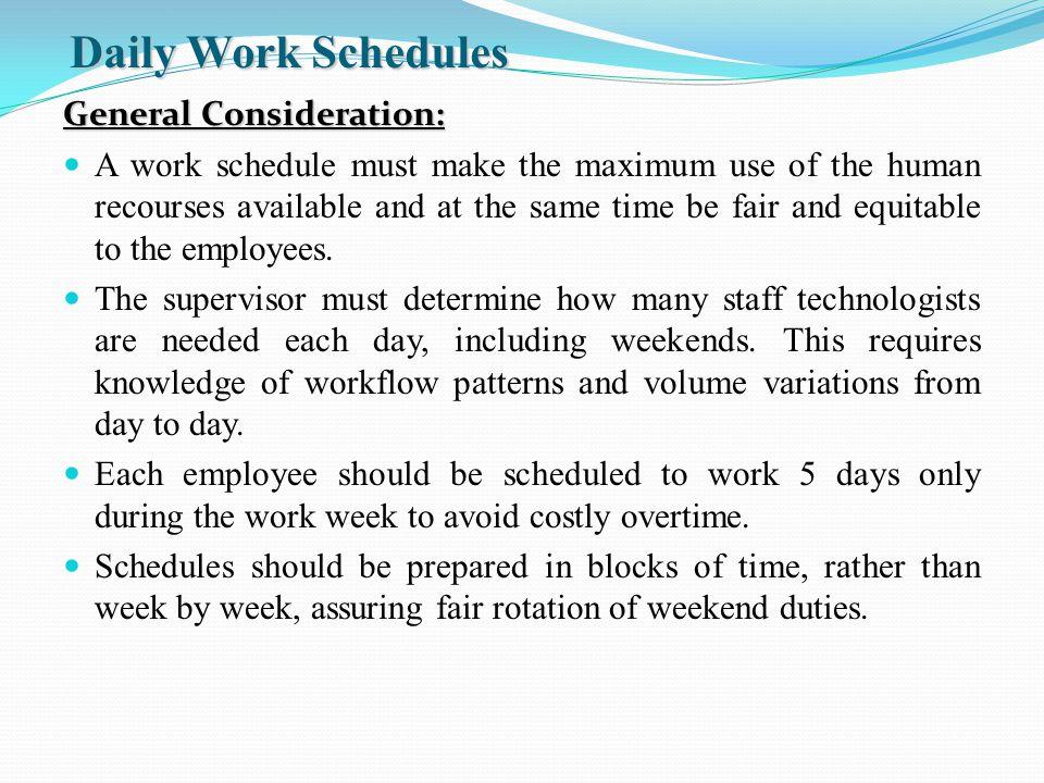 organization supervision daily work schedules general