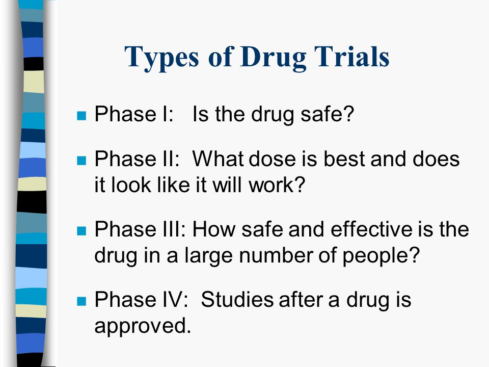 HIV Clinical Drug Trials Who are they for. n People who have never been treated for their HIV.
