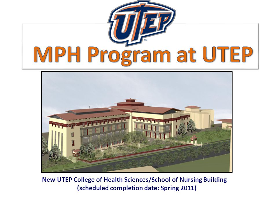 New UTEP College of Health Sciences/School of Nursing Building (scheduled completion date: Spring 2011)