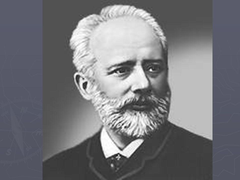 Pyotr Tchaikovsky ( )  ▻ Tchaikovsky is one of the most