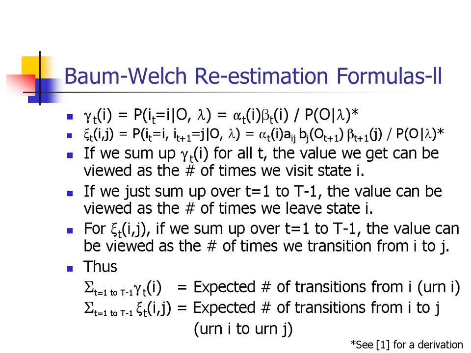 Baum-Welch Re-estimation Formulas-ll