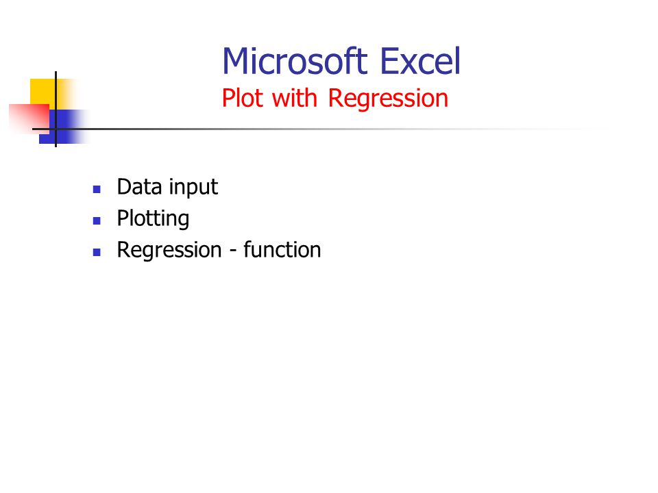 Microsoft Excel Plot with Regression Data input Plotting Regression - function