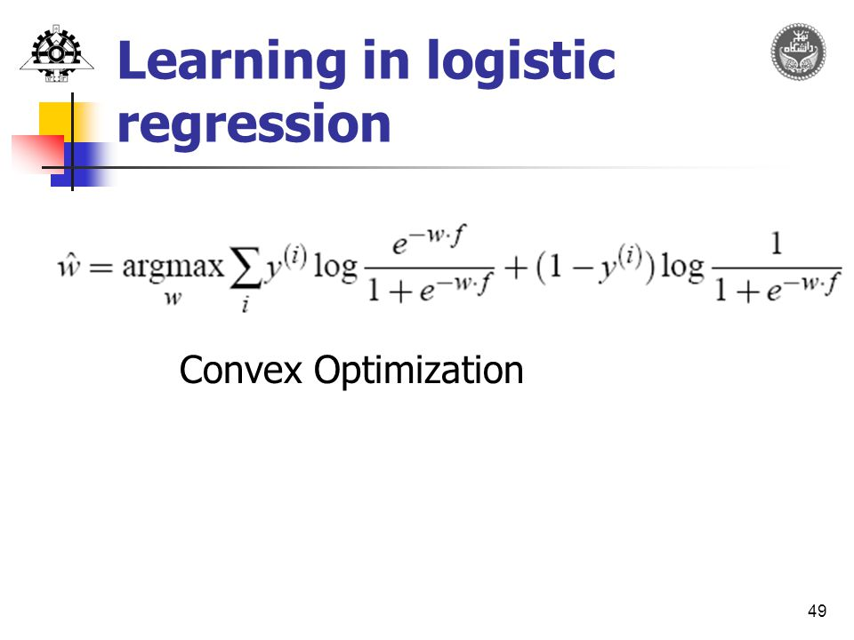 49 Learning in logistic regression Convex Optimization