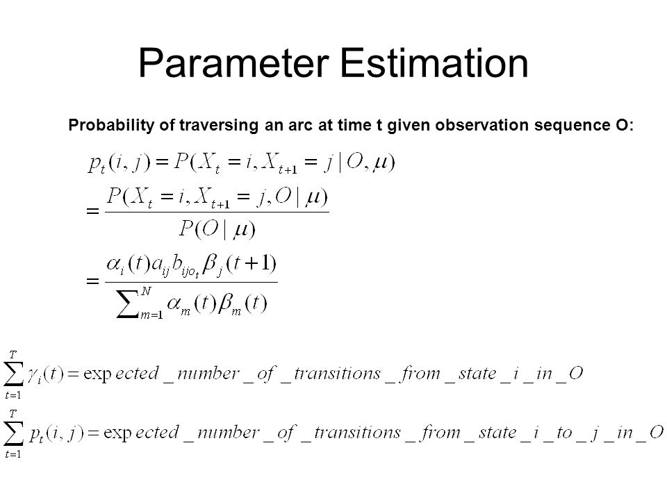 Probability of traversing an arc at time t given observation sequence O: