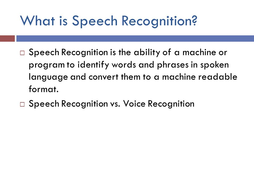 What is Speech Recognition.