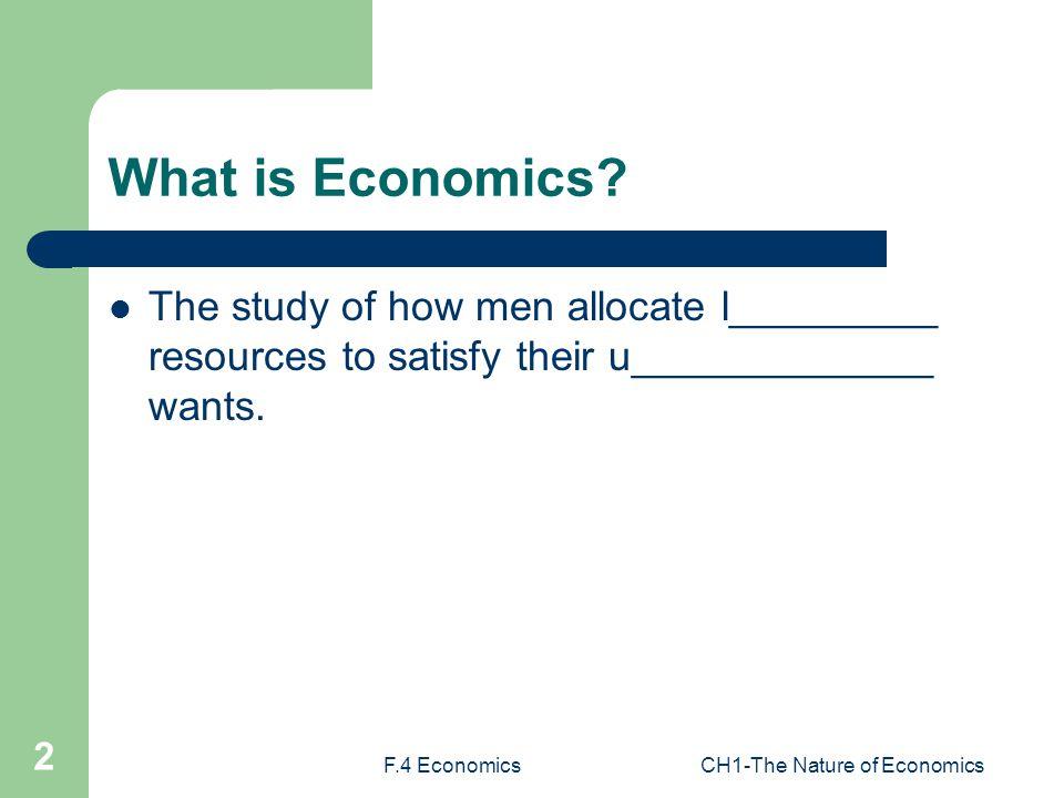 F 4 EconomicsCH1 The Nature Of Economics 1 HKCEE