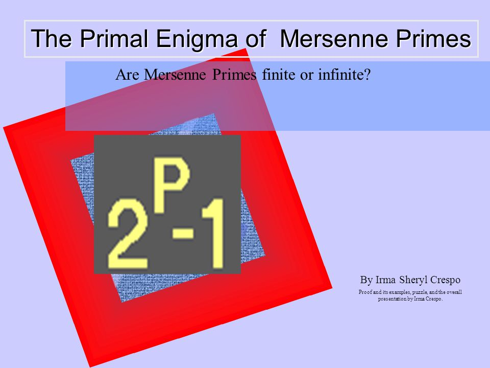 the primal enigma of mersenne primes by irma sheryl crespo proof and