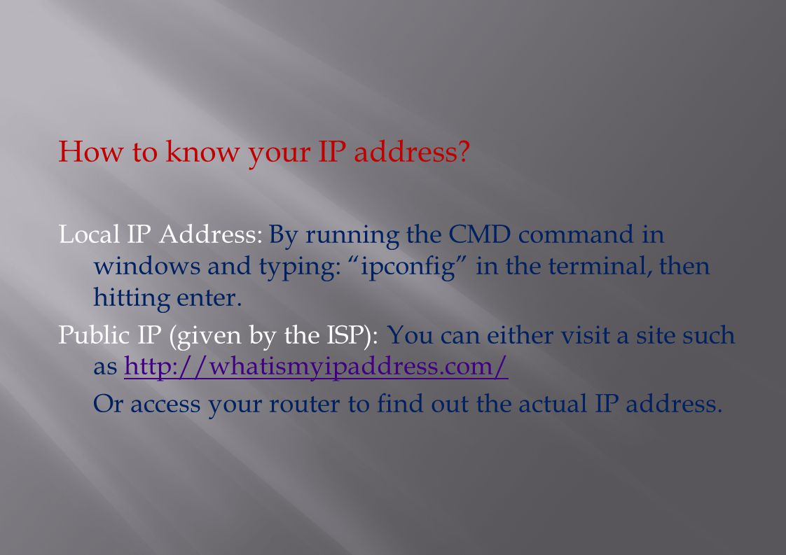How to know your IP address.
