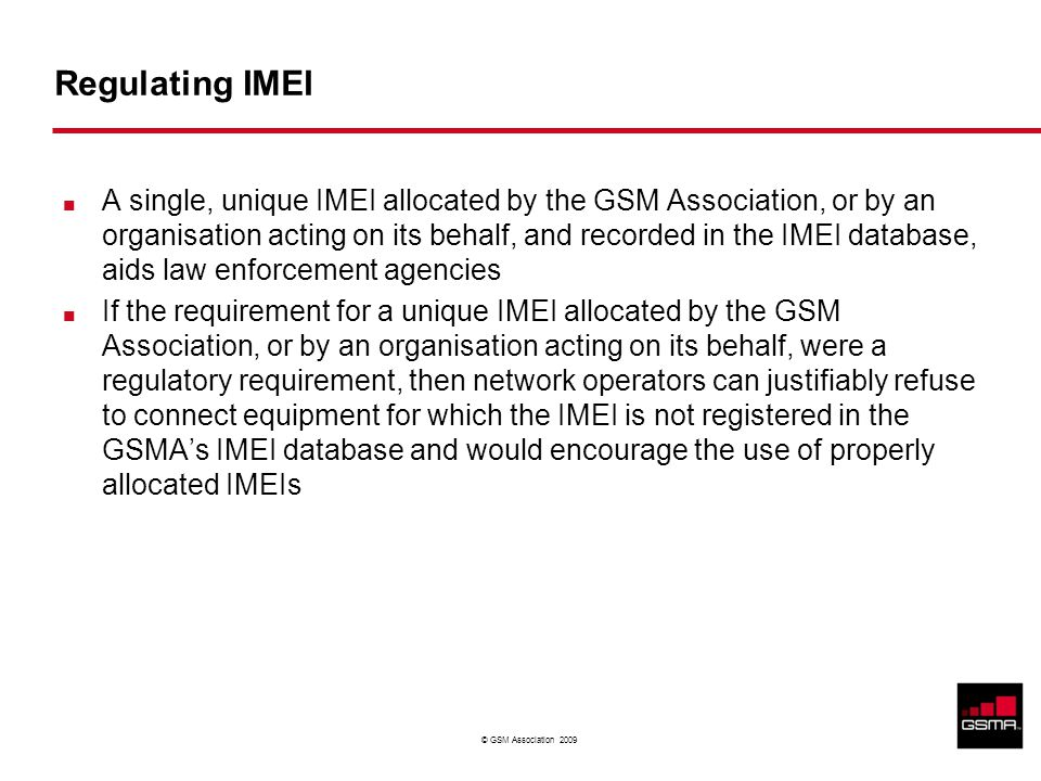 Restricted - Confidential Information © GSM Association 2009 IMEI