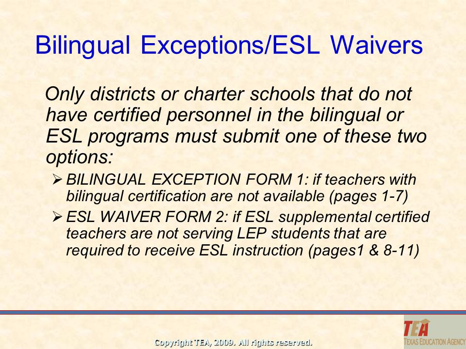 Copyright Tea All Rights Reserved Texas Education Agency Bilingual