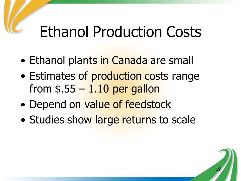 1 ETHANOL POLICIES, PROGRAMS AND PRODUCTION IN CANADA Kurt