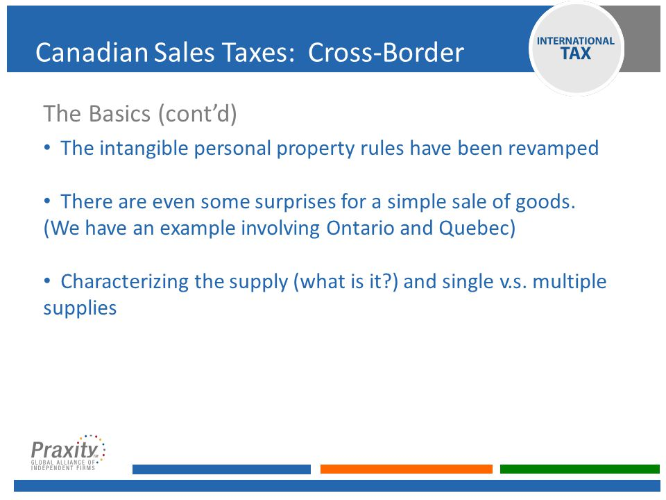 Canadian Sales Taxes on Cross-Border Transactions FROM