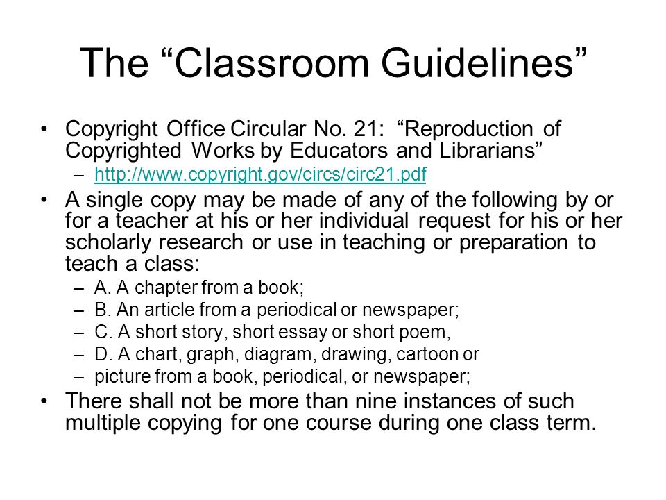 The Classroom Guidelines Copyright Office Circular No.