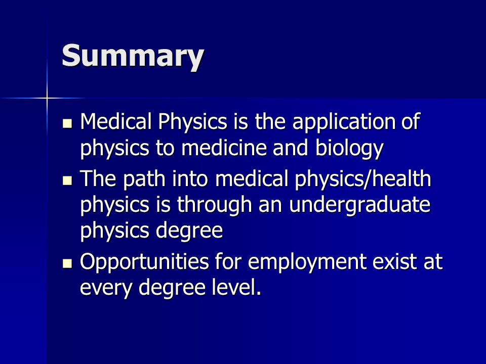 Medical Physics What, why and how?  Overview Overview of