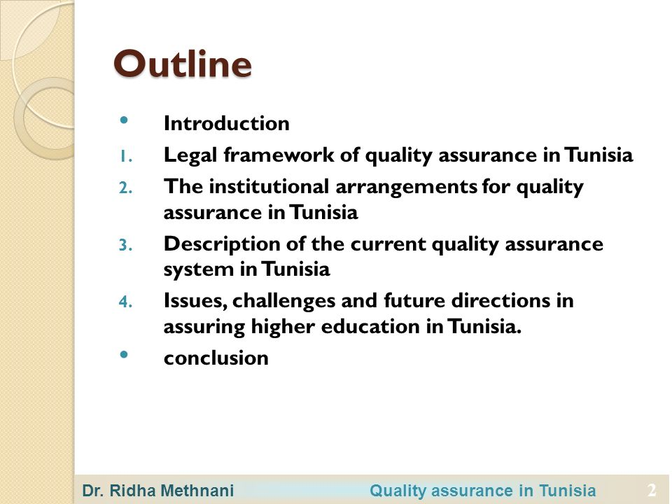 2 Outline Introduction 1. Legal framework of quality assurance in Tunisia 2.