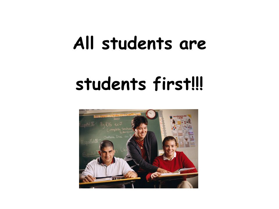 All students are GENERAL EDUCATION students first!!!