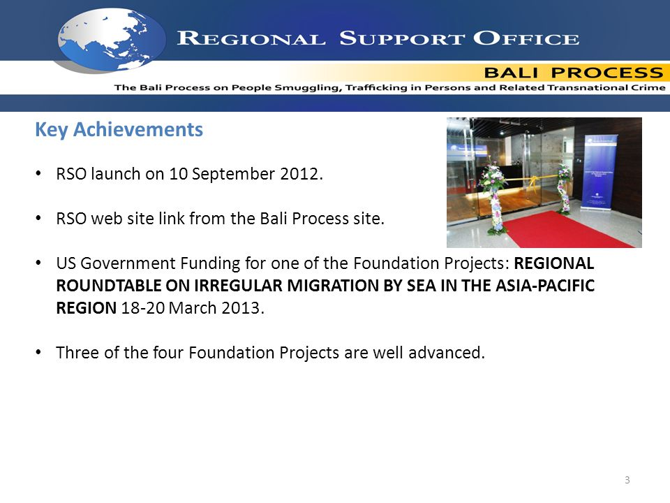 Key Achievements RSO launch on 10 September RSO web site link from the Bali Process site.