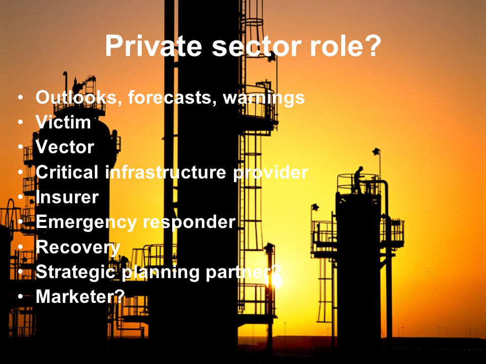 Private sector role.
