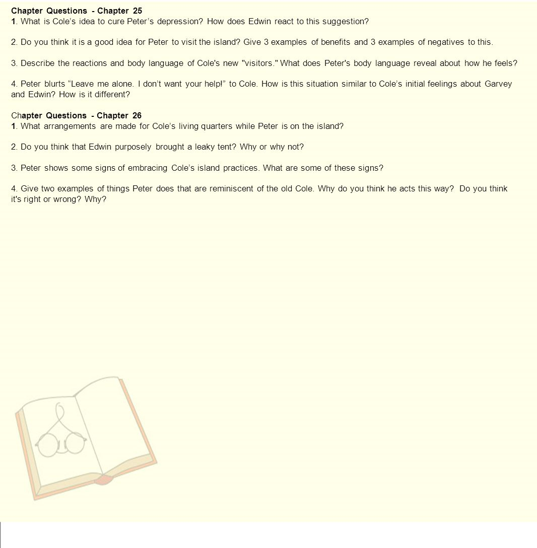 Chapter Questions - Chapter What is Cole's idea to cure Peter's depression.