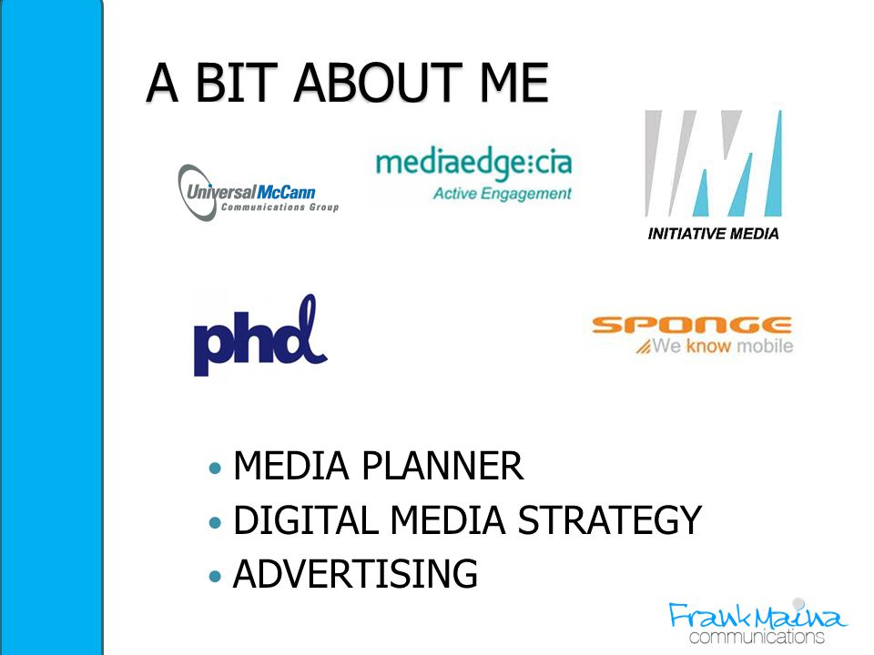 2 a bit about me media planner digital media strategy advertising