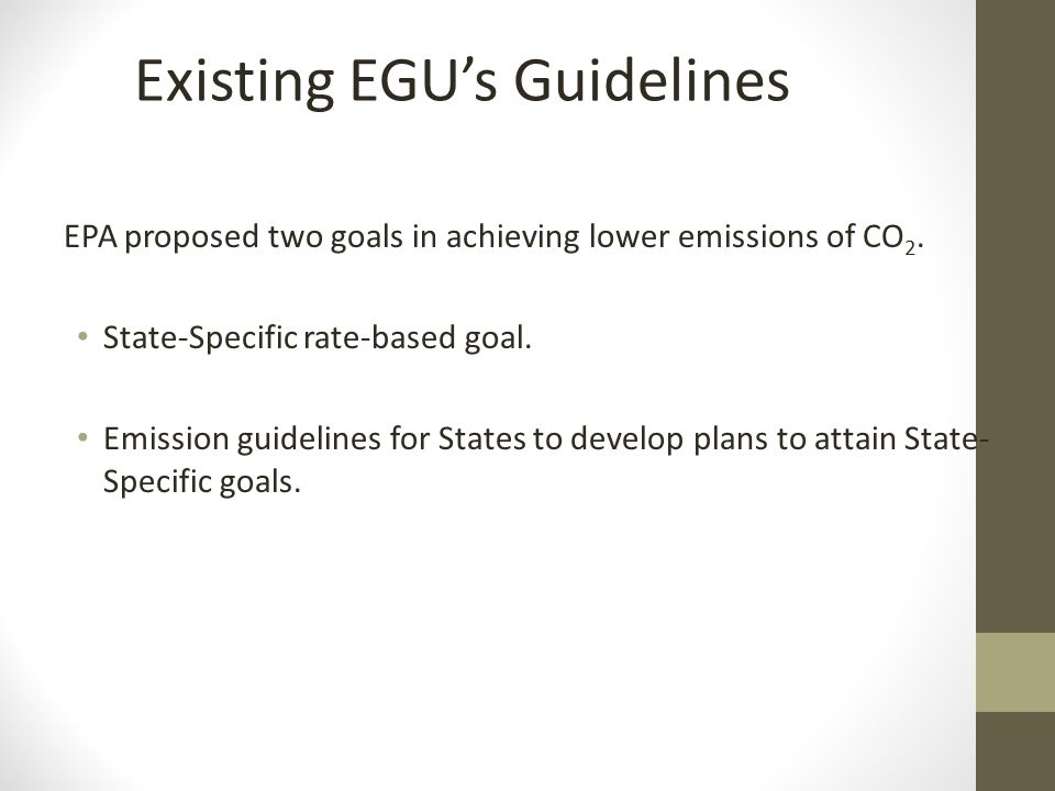 EPA proposed two goals in achieving lower emissions of CO 2.
