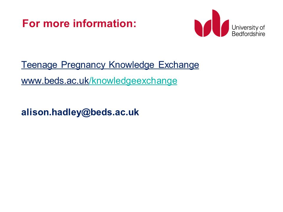For more information: Teenage Pregnancy Knowledge Exchange