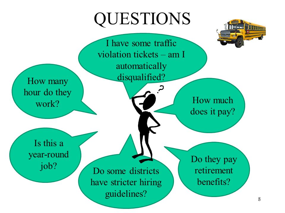 QUESTIONS 8 How much does it pay. How many hour do they work.