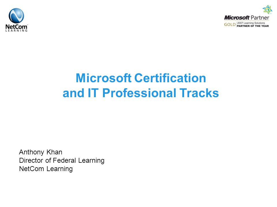 Microsoft Certification And It Professional Tracks Anthony Khan