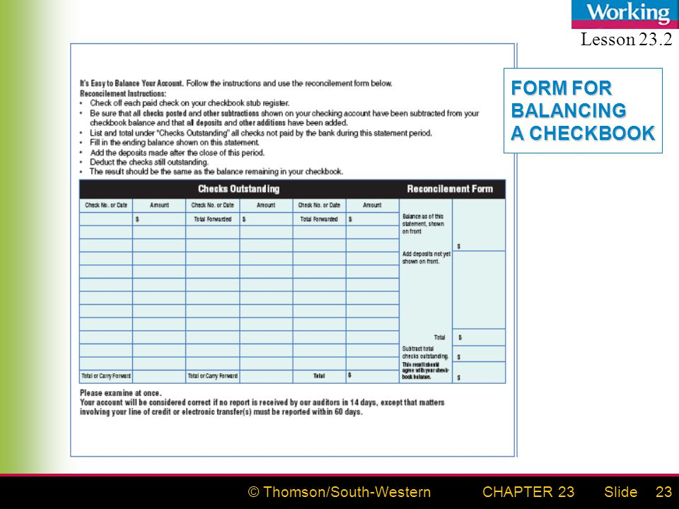 © Thomson/South-WesternSlideCHAPTER 2323 FORM FOR BALANCING A CHECKBOOK Lesson 23.2