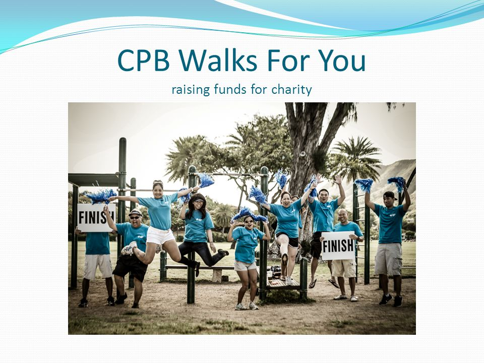 CPB Walks For You raising funds for charity