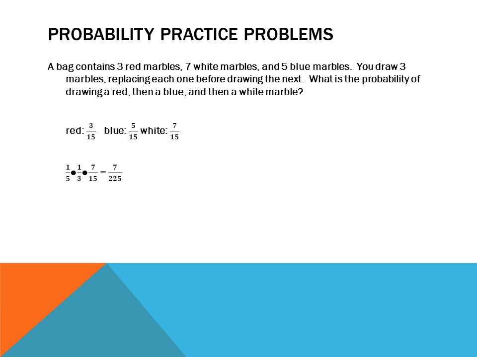 PROBABILITY PRACTICE PROBLEMS