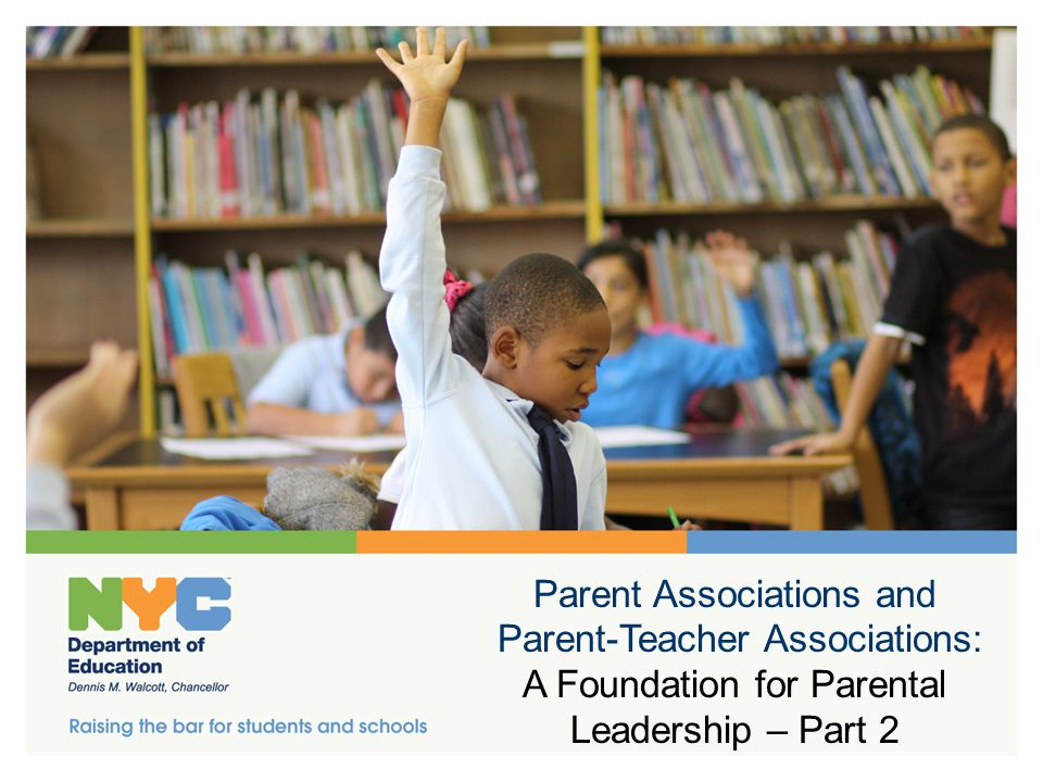 Parent Associations and Parent-Teacher Associations: A Foundation for Parental Leadership – Part 2