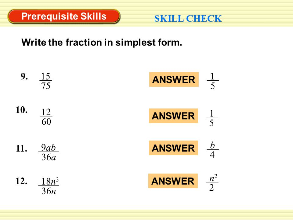 simplest form 10/12  Prerequisite Skills VOCABULARY CHECK Copy and complete using ...
