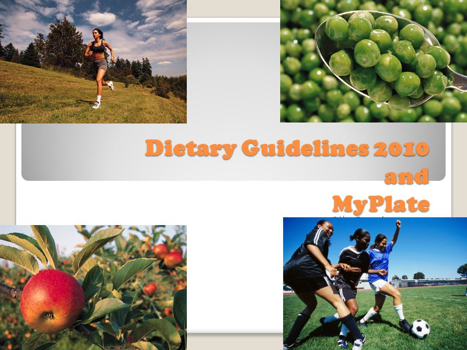 Dietary Guidelines 2010 and MyPlate 8 th Grade