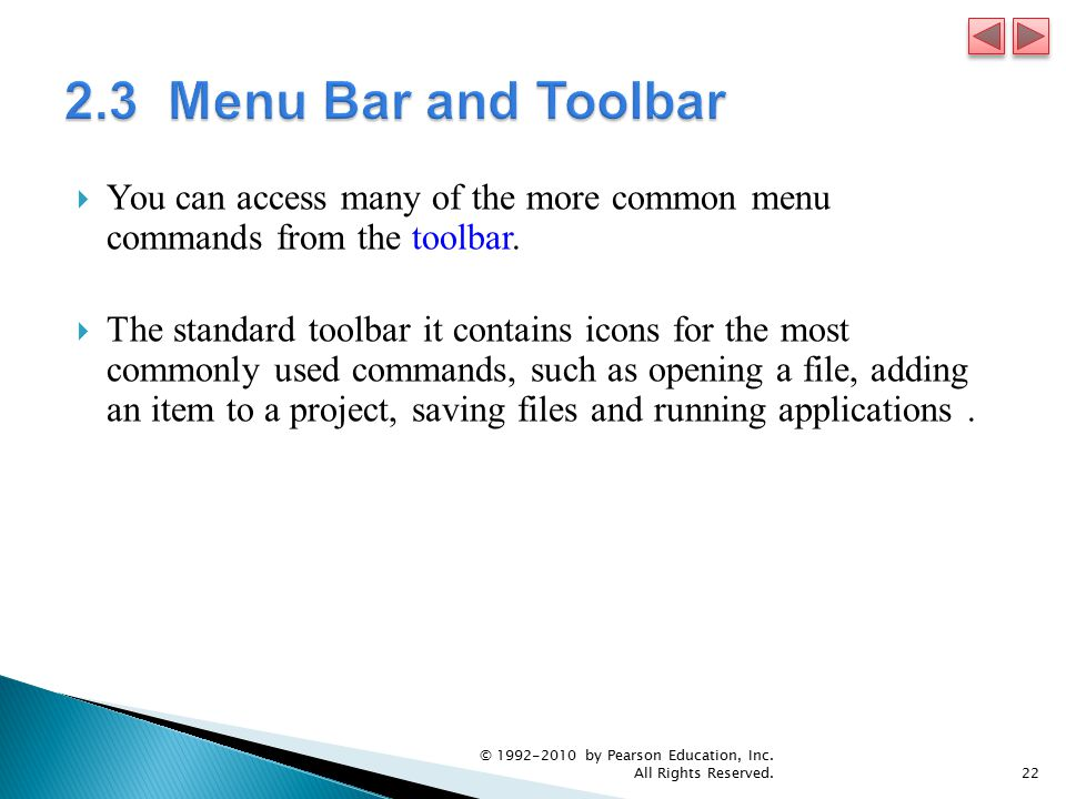  You can access many of the more common menu commands from the toolbar.